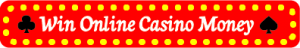 Win online casino money
