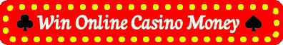Win online casino money
